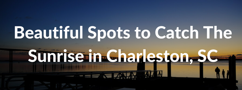 charleston sunrise locations article
