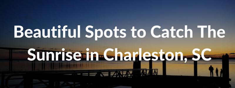 charleston sunrise locations article